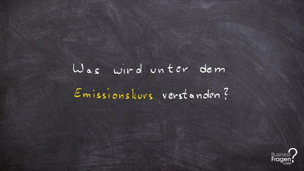 Emissionskurs | Ausgabekurs