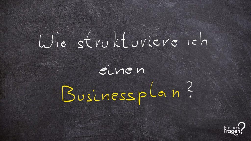 Businessplan Struktur