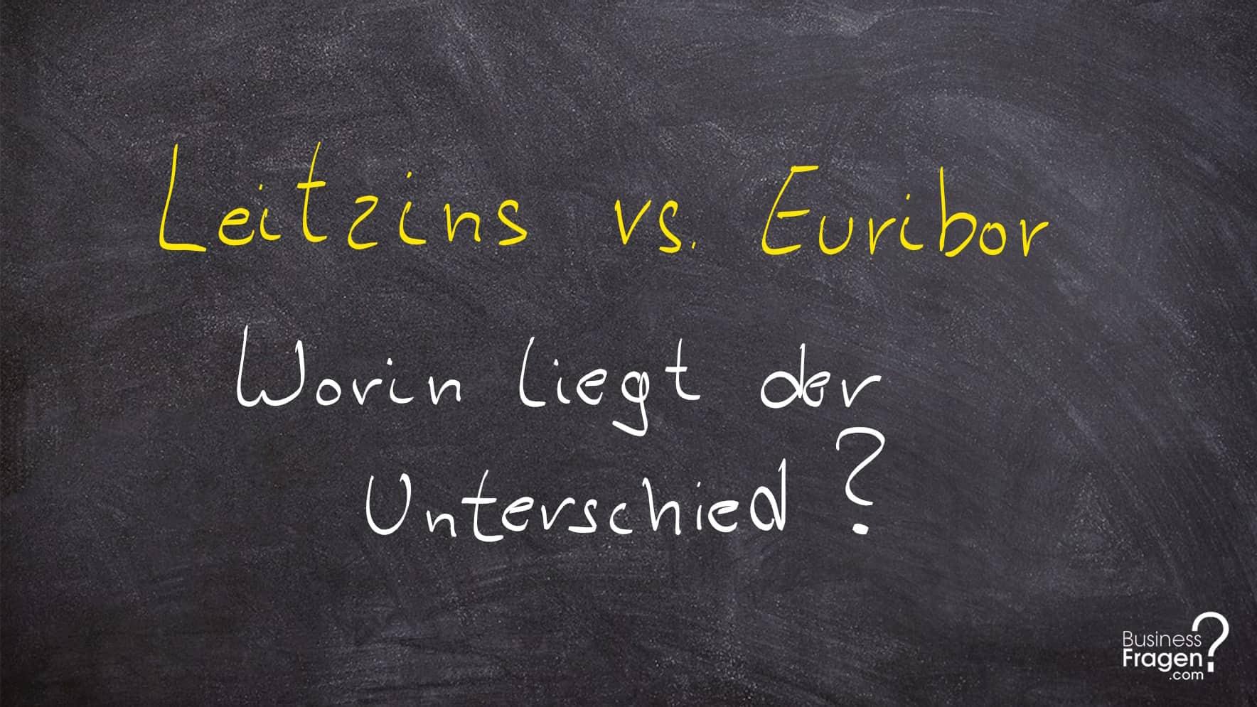 Leitzins vs Euribor